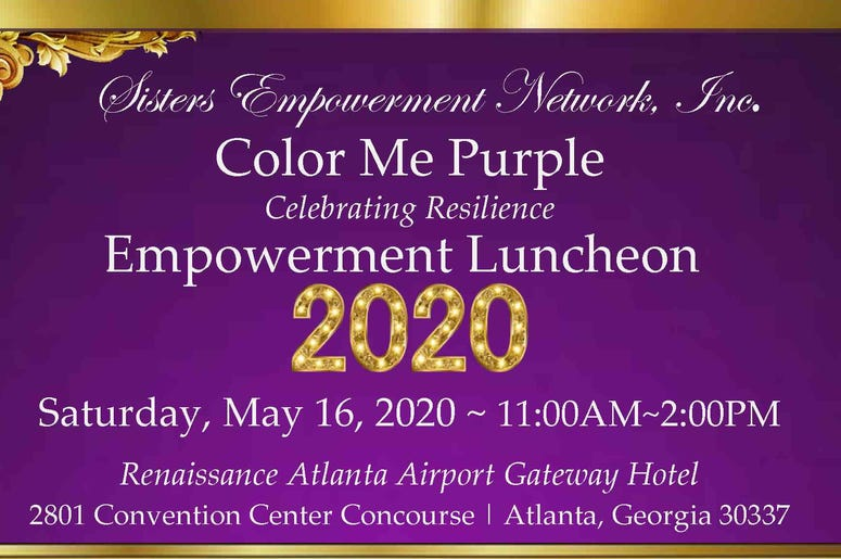 Sisters Empowerment Network, Inc. Color Me Purple Celebrating Resilience Empowerment Luncheon