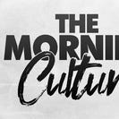 The Morning Culture