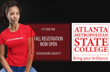 Register Now for Fall Enrollement at Atlanta Metropolitan State College