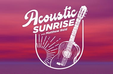 Acoustic Sunrise Matthew Reid