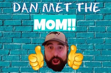 dan meets mom