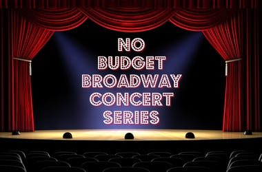 No Budget Broadway Concert Series