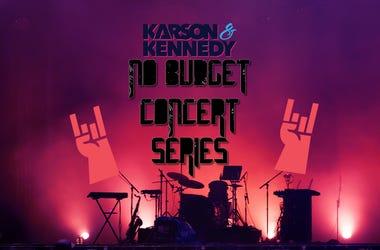 Karson  Kennedy No Budget Concert Series