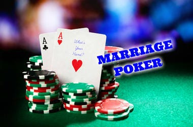 marriage poker