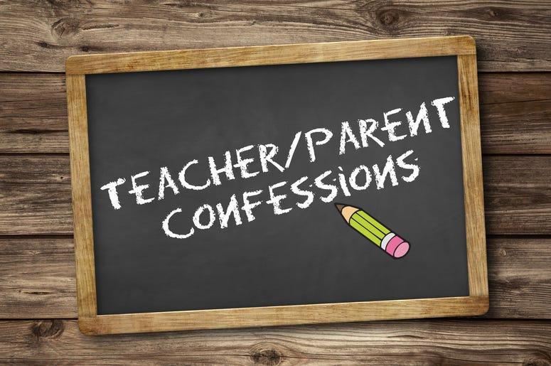 parent teacher confessions