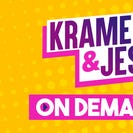 Kramer & Jess On Demand