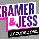 Kramer & Jess Uncensored