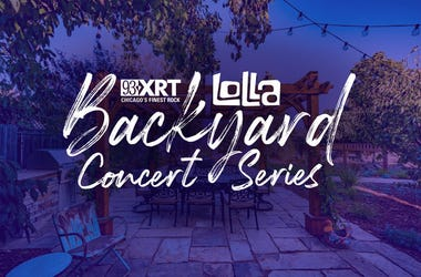 93XRT Backyard Lolla Concerts