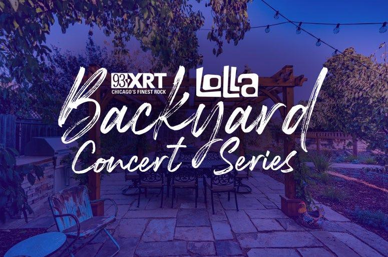 93XRT Backyard Lolla Concerts