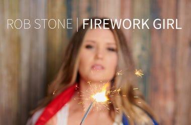 Rob Stone - Firework Girl