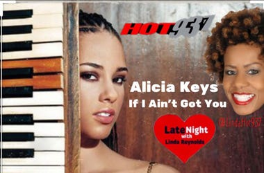 Alicia Keys 1st #LateNightLove @LindaHot937