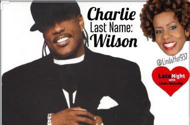 Charlie Wilson 1st #LateNightLove @LindaHot937
