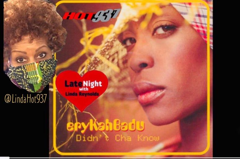 Eryka Badu 1st on Late Night Love @LindaHot937