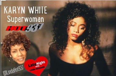 Karyn White 1st Late Night Love