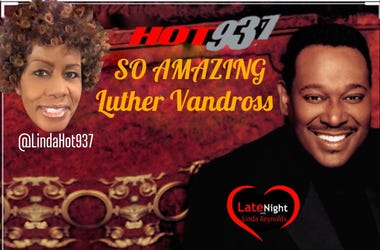 Luther Vandross 1st on Late Night Love