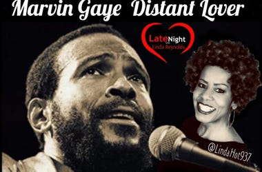 Marvin Gaye 1st #LateNightLove @LindaHot937