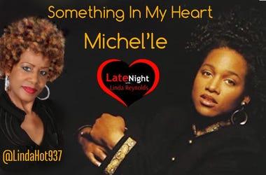Michel'le 1st #LateNightLove @LindaHot937