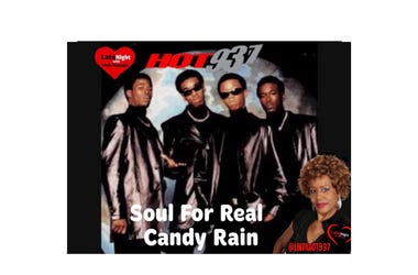 Soul For Real Candy Rain 1st Late Night Love