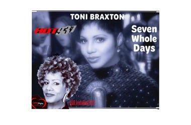 Toni Braxton Seven Whole Days 1st  Late Night Love