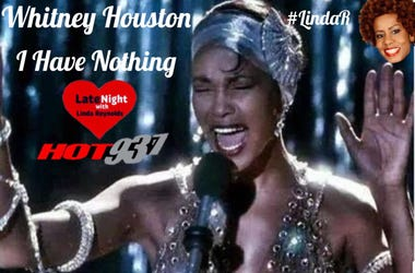Whitney Houston 1st #LateNightLove @LindaHot937
