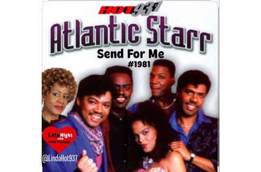 Atlantic Starr Send For Me 1st #LateNightLove